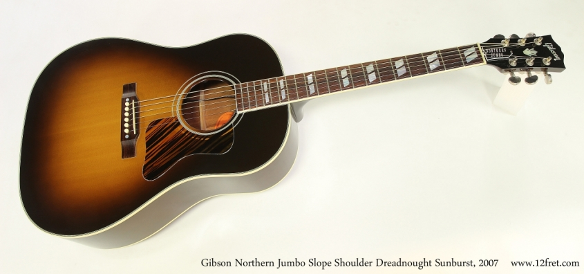 Gibson Northern Jumbo Slope Shoulder Dreadnought Sunburst, 2007  Full Front View
