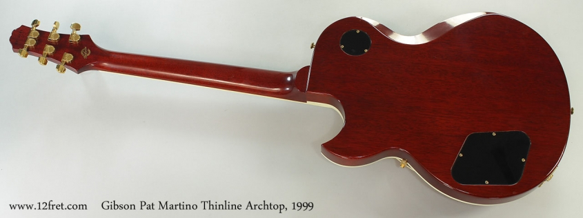 Gibson Pat Martino Thinline Archtop, 1999 Full Rear View