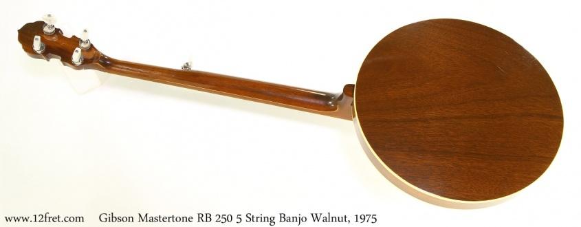 Gibson Mastertone RB 250 5 String Banjo Walnut, 1975 Full Rear View