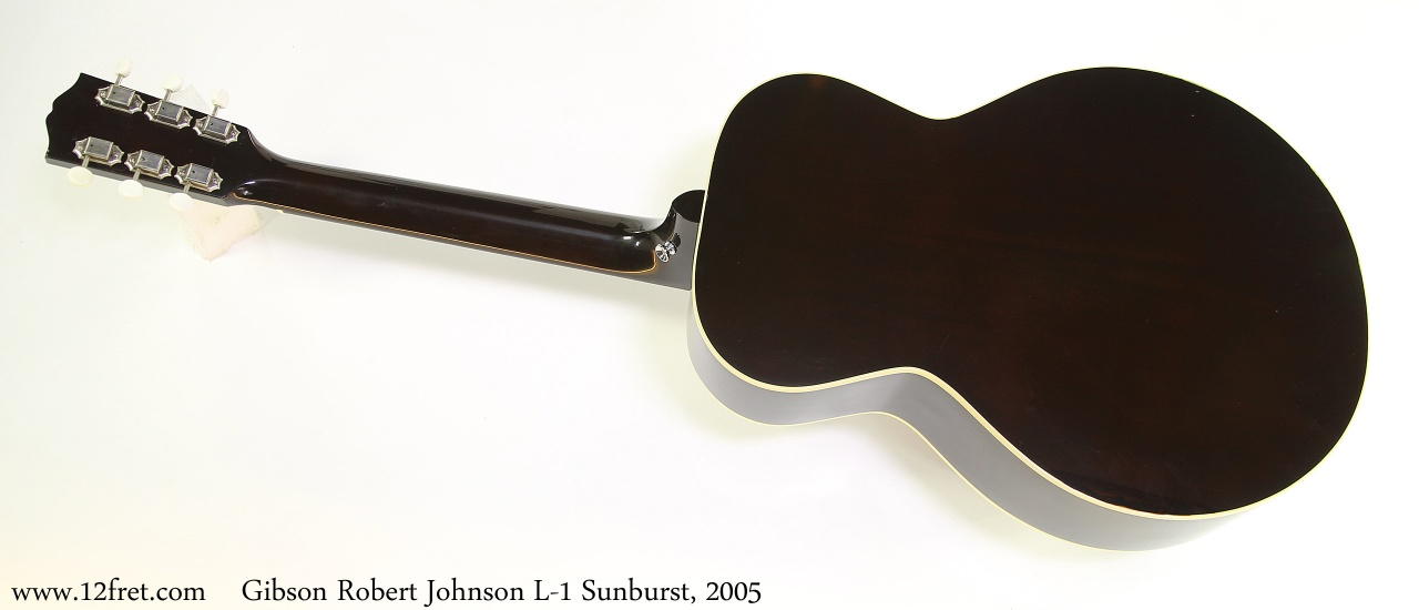 Gibson Robert Johnson L-1 Sunburst, 2005 Full Rear View