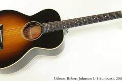 Gibson Robert Johnson L-1 Sunburst, 2005 Full Front View