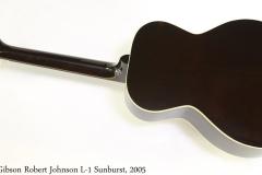 Gibson Robert Johnson L-1 Sunburst, 2005 Full Rear View
