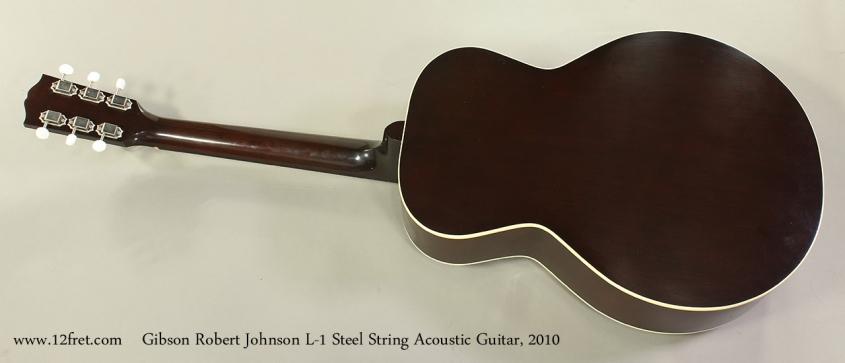 Gibson Robert Johnson L-1 Steel String Acoustic Guitar, 2010 Full Rear View