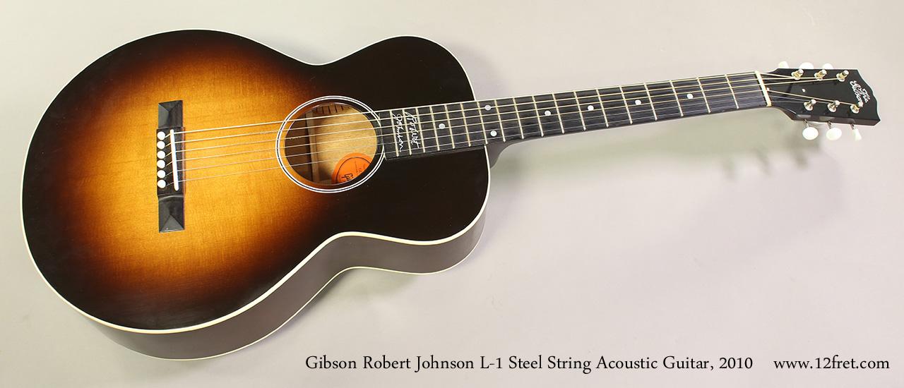 2010 Gibson Robert Johnson L 1 Steel String Guitar Www