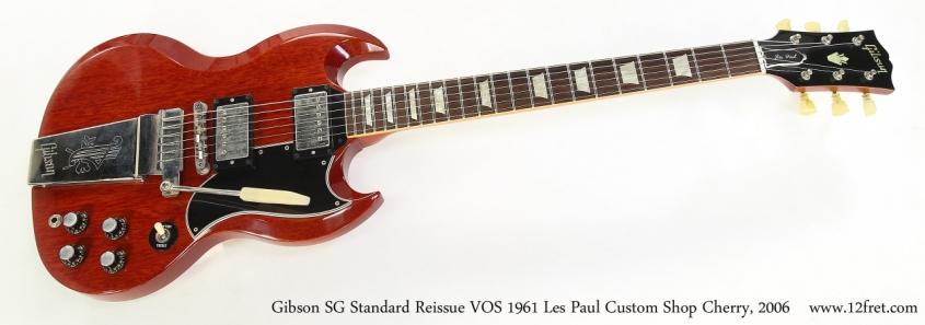 Gibson SG Standard Reissue VOS 1961 Les Paul Custom Shop Cherry, 2006   Full Front View