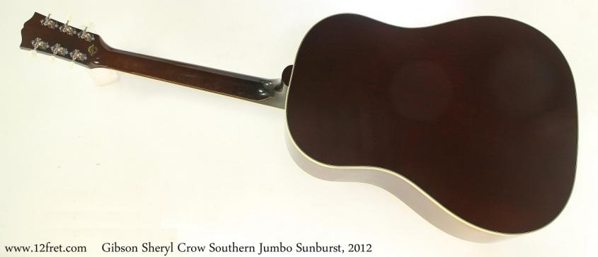 Gibson Sheryl Crow Southern Jumbo Sunburst, 2012 Full Rear View