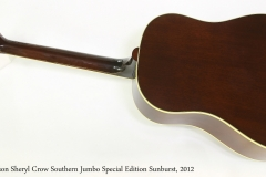 Gibson Sheryl Crow Southern Jumbo Special Edition Sunburst, 2012  Full Rear View