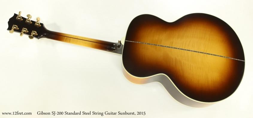 Gibson SJ-200 Standard Steel String Guitar Sunburst, 2015  Full Rear View
