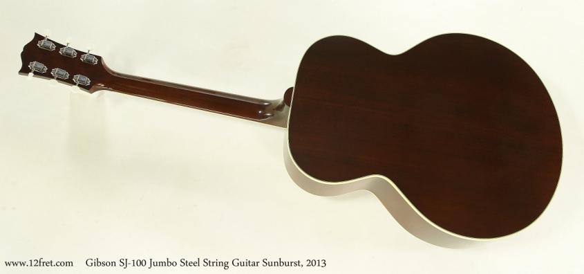 Gibson SJ-100 Jumbo Steel String Guitar Sunburst, 2013  Full Rear View