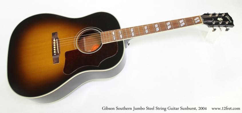 Gibson Southern Jumbo Steel String Guitar Sunburst, 2004   Full Front View