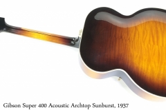 Gibson Super 400 Acoustic Archtop Sunburst, 1937 Full Rear View