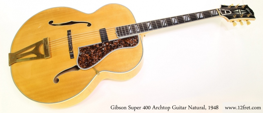 Gibson Super 400 Archtop Guitar Natural, 1948 Full Front View
