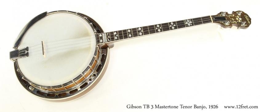 Gibson TB 3 Mastertone Tenor Banjo, 1926  Full Front View
