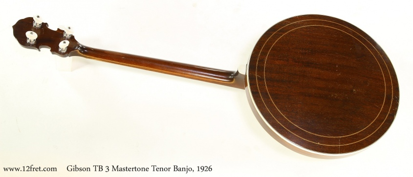 Gibson TB 3 Mastertone Tenor Banjo, 1926  Full Rear View