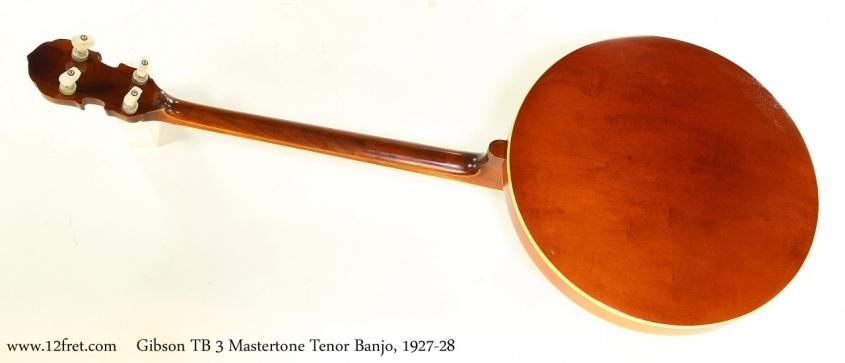 Gibson TB 3 Mastertone Tenor Banjo, 1927-28  Full Rear View