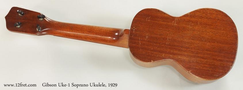 Gibson Uke-1 Soprano Ukulele, 1929 Full Rear View