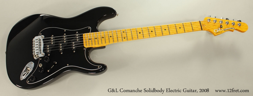 G&L Comanche Solidbody Electric Guitar, 2008 Full Front View