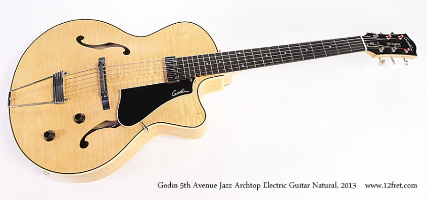 Godin 5th Avenue Jazz Archtop Electric Guitar Natural, 2013 Full Front View