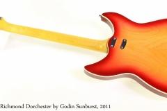 Richmond Dorchester by Godin Sunburst, 2011 Full Front View