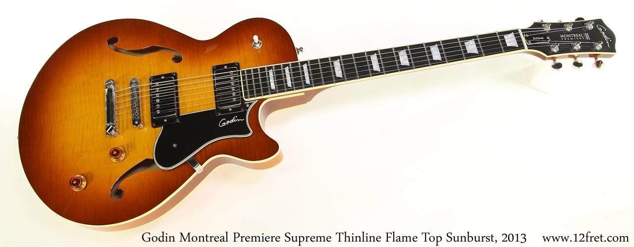 Godin Montreal Premiere Supreme Thinline Flame Top Sunburst, 2013 Full Front View