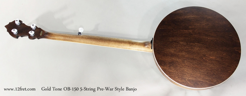 Gold Tone OB-150 5-String Pre-War Style Banjo Full Rear View