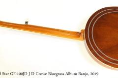 Gold Star GF-100JD J D Crowe Bluegrass Album Banjo, 2019 Full Rear View