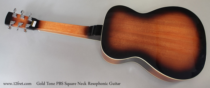 Gold Tone PBS Square Neck Resophonic Guitar Full Rear View