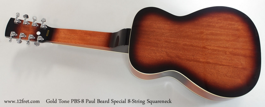 Gold Tone PBS-8 Paul Beard Special 8-String Squareneck Resophonic Guitar Full Rear View
