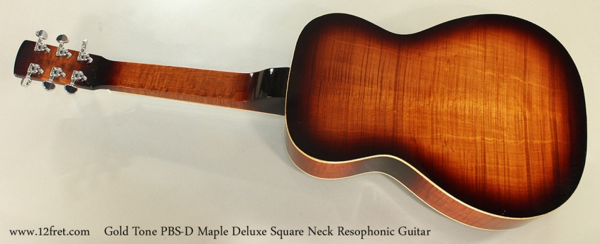 Gold Tone PBS-D Maple Deluxe Square Neck Resophonic Guitar Full Rear View