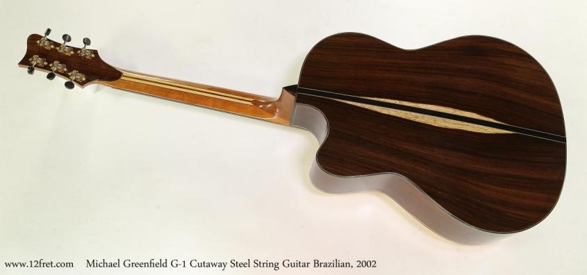 Michael Greenfield G-1 Cutaway Steel String Guitar Brazilian, 2002  Full Rear View