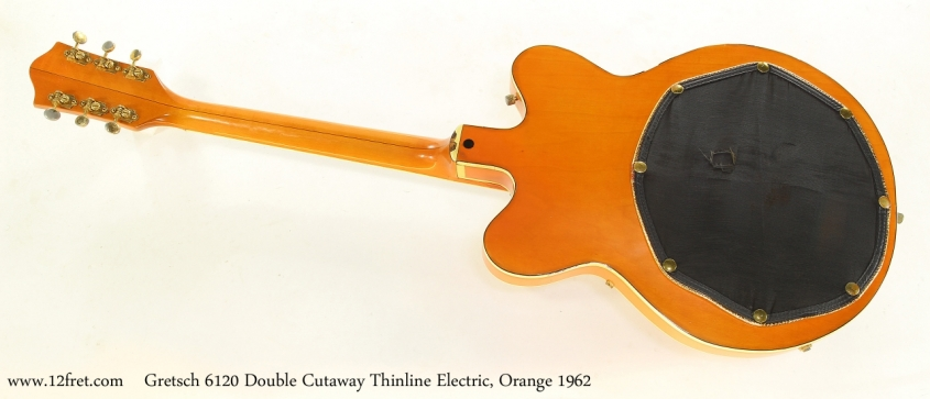 Gretsch 6120 Double Cutaway Thinline Electric, Orange 1962 Full Rear View