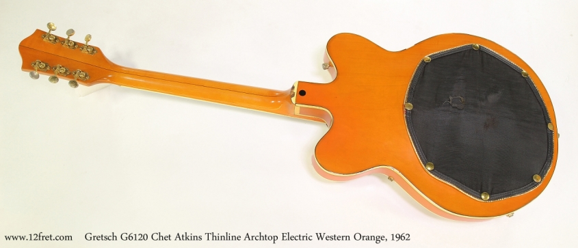 Gretsch G6120 Chet Atkins Thinline Archtop Electric Western Orange, 1962  Full Rear View