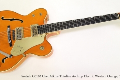 Gretsch G6120 Chet Atkins Thinline Archtop Electric Western Orange, 1962  Full Front View