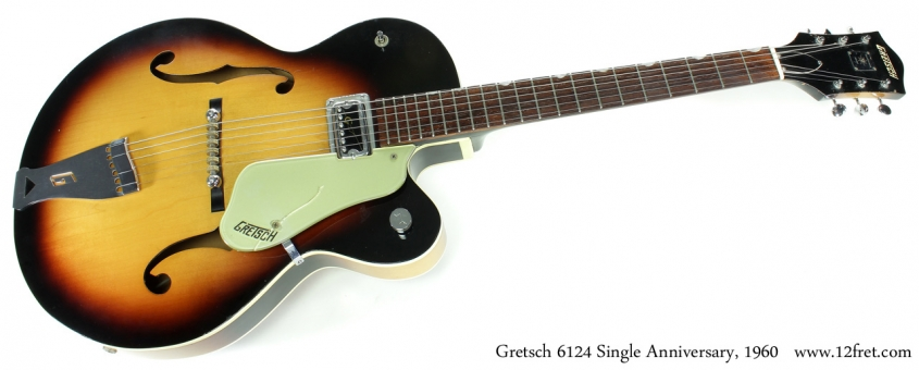 Gretsch 6124 Single Anniversary 1960 full front view