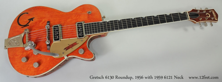 Gretsch 6130 Roundup, 1956 with 1959 6121 Chet Atkins Neck Full Front View