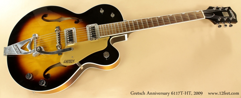 Gretsch Anniversary G6117T-HT 2009 full front view