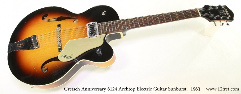 Gretsch Anniversary 6124 Archtop Electric Guitar Sunburst,  1963 Full Front View