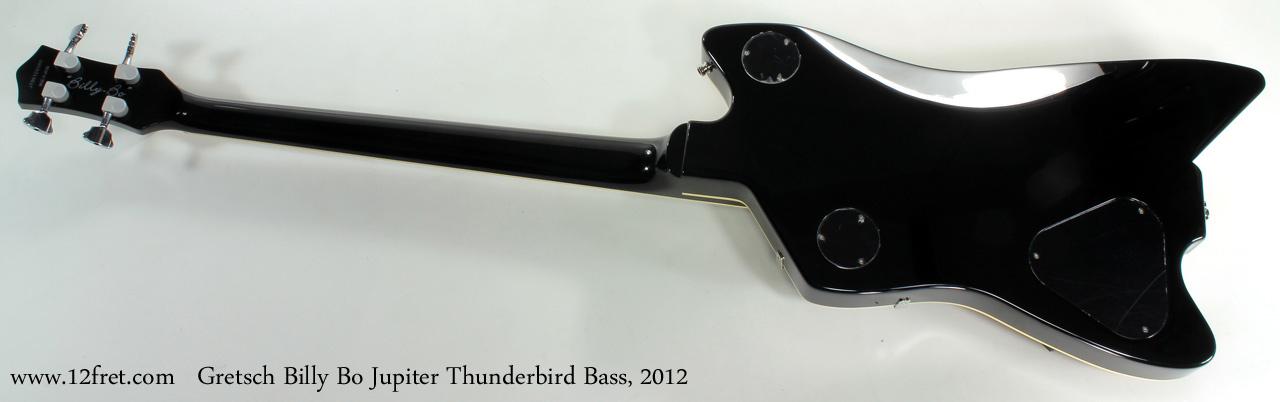 Gretsch G6199B Billy Bo Jupiter Thunderbird Bass 2012 full rear view