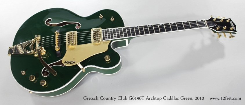Gretsch Country Club G6196T Archtop Cadillac Green, 2010 Full Front View