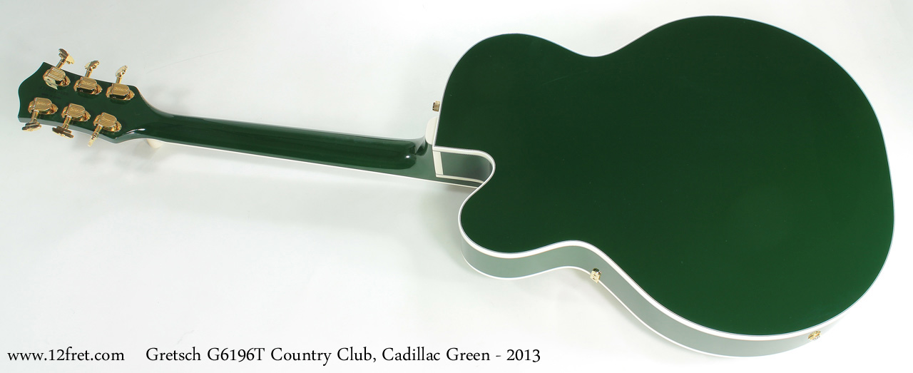 Gretsch G6196T Country Club Cadillac Green 2013 full rear view