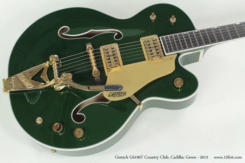 Gretsch G6196T Country Club Cadillac Green 2013 top