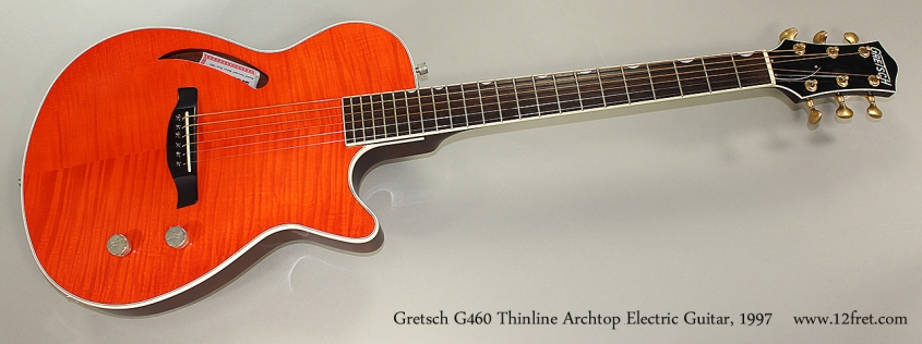 Gretsch G460 Thinline Archtop Electric Guitar, 1997 Full Front View