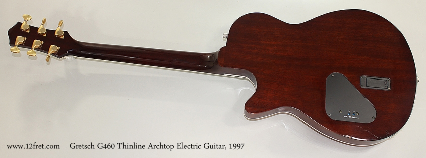 Gretsch G460 Thinline Archtop Electric Guitar, 1997 Full Rear View