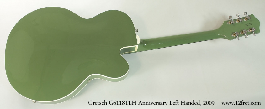 Gretsch G6118TLH Anniversary Left Handed, 2009 Full Rear View