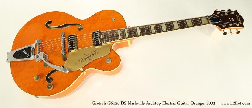 Gretsch G6120 DS Nashville Archtop Electric Guitar Orange, 2003 Full Front View