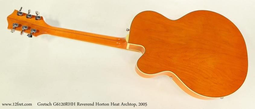 Gretsch G6120RHH Reverend Horton Heat Archtop, 2005   Full Rear View