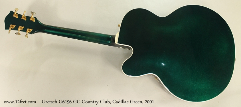 Gretsch G6196 GC Country Club, Cadillac Green, 2001 Full Rear View