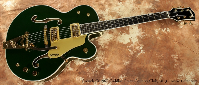 Gretsch G6196T Country Club Cadillac Green 2013 full front