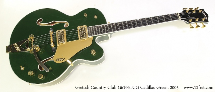 Gretsch Country Club G6196TCG Cadillac Green, 2005  Full Front View