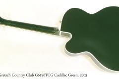 Gretsch Country Club G6196TCG Cadillac Green, 2005  Full Rear View